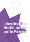 Mobilitätsformen - Einleitung